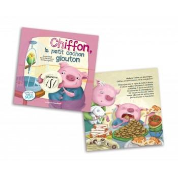 Livre - Chiffon, Le Petit Cochon Glouton